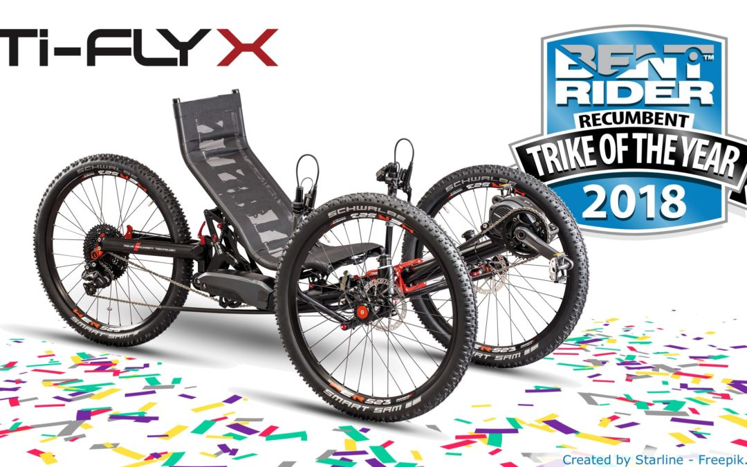 Ti-FLY X IS THE TRIKE OF THE YEAR 2018
