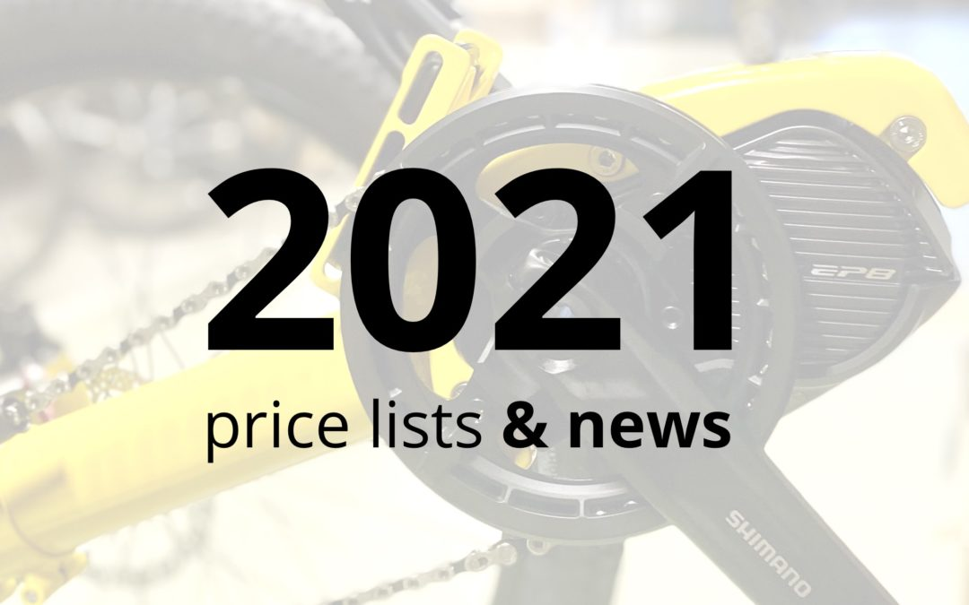 2021 price lists available and the 2021 news!